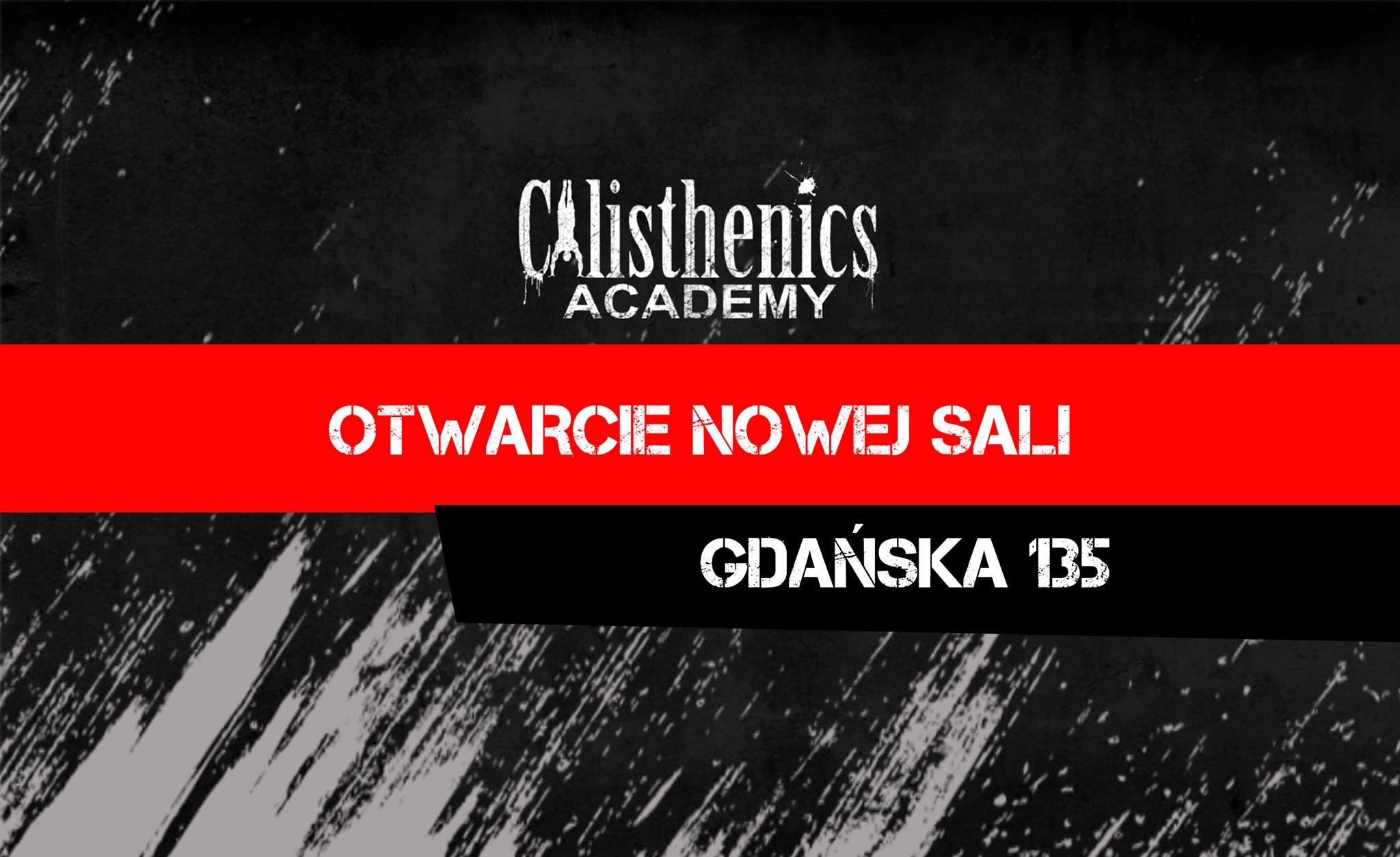 Otwarcie 3 sali Calisthenics Academy!