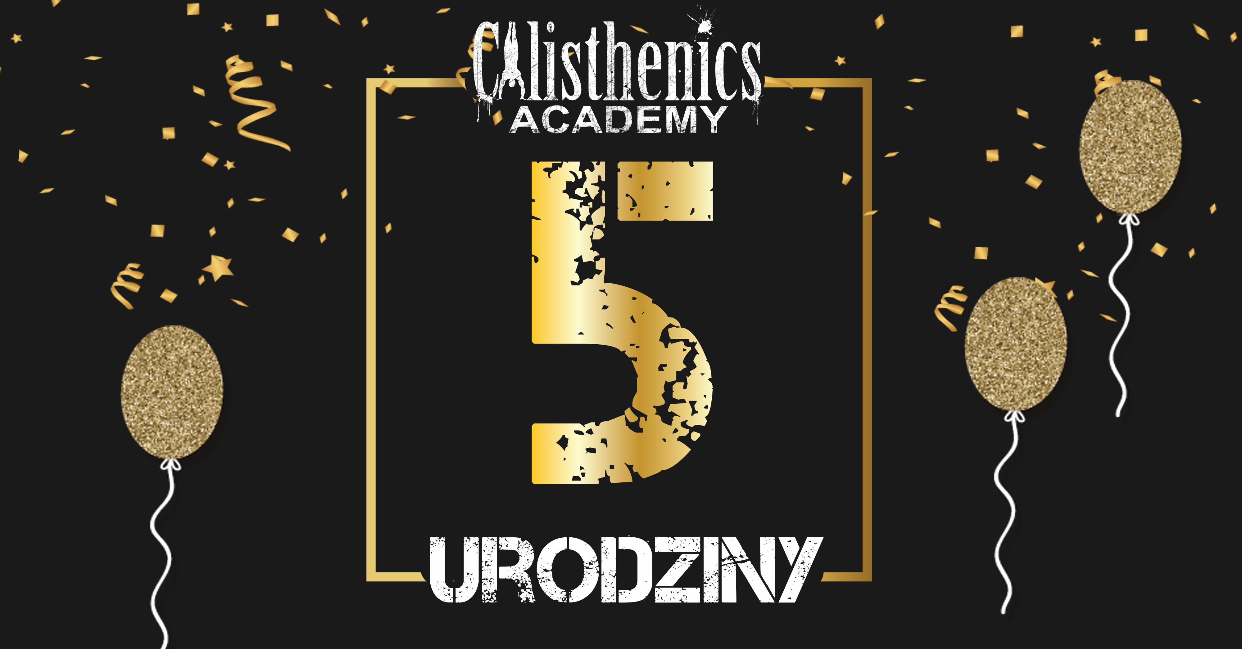 5 urodziny Calisthenics Academy