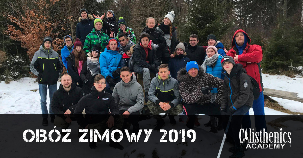 Obóz Zimowy Calisthenics Academy 2019!