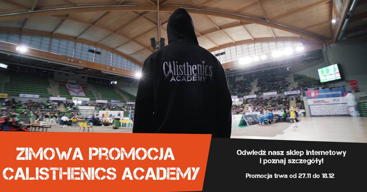 Zimowa PROMOCJA Calisthenics Academy!